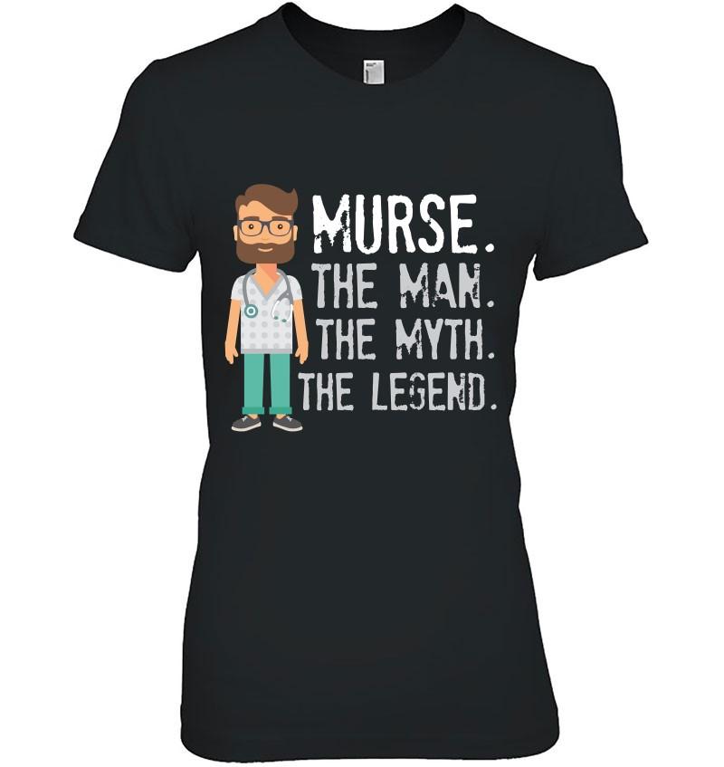 Gift For Male Nurse, Funny Murse Shirt, Male Nurse