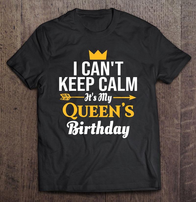 Husband Wife Birthday Shirt – Its My Queen's Birthday