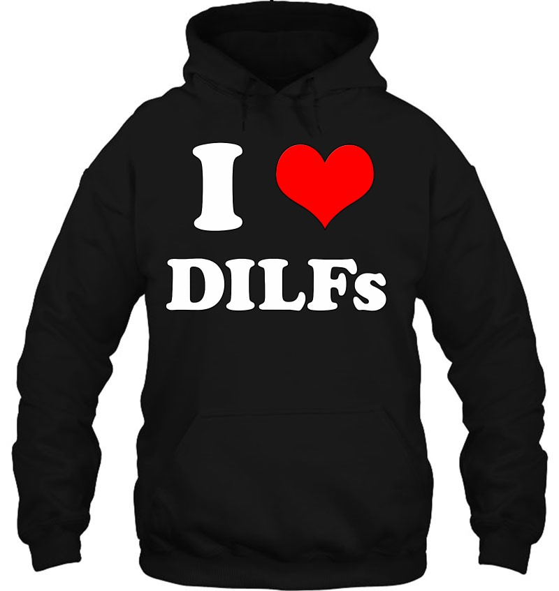I Love Dilfs I Heart Dilfs Funny