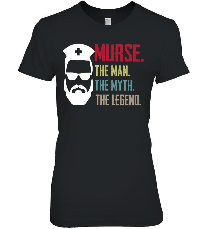 Murse The Man The Myth The Legend Beard Nurse