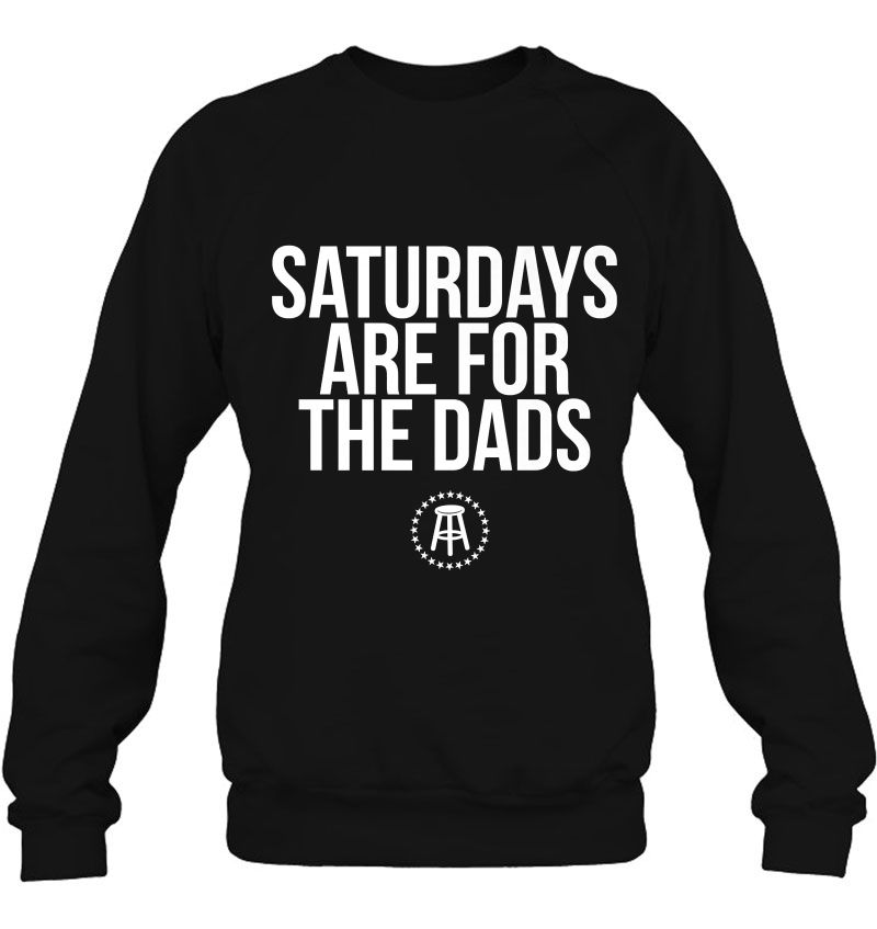 Saturdays Are For The Dads