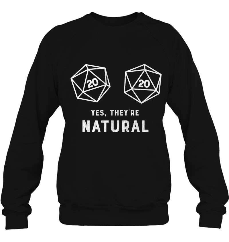 Yes, They're Natural 20 D20 Dice Funny Rpg Gamer